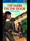 Hardy Boys 13: The Mark on the Door