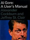 Al Gore: A User's Manual