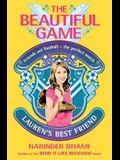 The Beautiful Game 2: Lauren's Best Friend