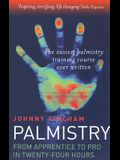 Palmistry: Apprentice to Pro in 24 Hours