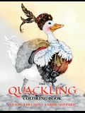 The Quackling Coloring Book: A Grayscale Adult Coloring Book and Children's Storybook Featuring a Favorite Folk Tale