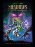 Court of the Dead: Shadows of the Underworld: A Graphic Novel
