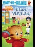 Daniel Plays Ball: Ready-To-Read Pre-Level 1
