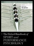 Oxford Handbook of Sport and Performance Psychology