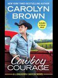 Cowboy Courage: Includes a Bonus Novella