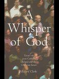 A Whisper of God: Essays on Post-Catholic Ireland and the Christian Future
