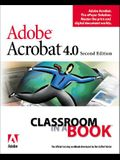 Adobe Acrobat 4.0 Classroom in a Book [With CDROM]
