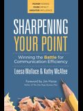 Sharpening Your Point: Winning the Battle for Communication Efficiency