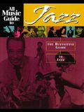 All Music Guide to Jazz: The Definitive Guide to Jazz