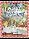 Alice's Adventures in Wonderland and Through the Looking Glass: Slip-Case Edition