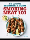 Smoking Meat 101: The Ultimate Beginner's Guide