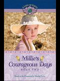 Millie's Courageous Days