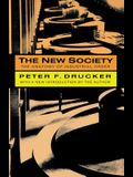 The New Society: The Anatomy of Industrial Order