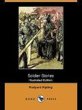 Soldier Stories (Illustrated Edition) (Dodo Press)