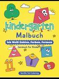 Kindergarten Malbuch: Ich weiß Zahlen, Farben, Formen - Lernbuch fur Kinder