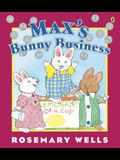 Max's Bunny Business (Ruby & Max)