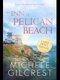 The Inn At Pelican Beach LARGE PRINT (Pelican Beach Book 1)