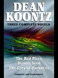 Koontz: Three Complete Novels