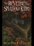 The Revenge of the Shadow King (Grey Griffins #1)
