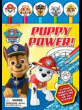 Nickelodeon Paw Patrol: Puppy Power! [With Pens/Pencils]