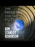 The Ministry for the Future Lib/E