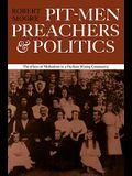 Pitmen Preachers and Politics