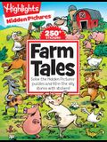 Farm Tales: Solve the Hidden Pictures(r) Puzzles and Fill in the Silly Stories with Stickers!
