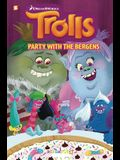 Trolls Graphic Novels #3 Party with the Bergens