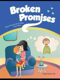 Broken Promises: When Parents Don't Keep Their Word
