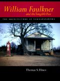 William Faulkner and the Tangible Past: The Architecture of Yoknapatawpha (California Studies in the History of Art)