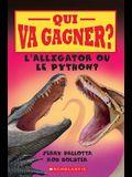 Qui Va Gagner? l'Alligator Ou Le Python?