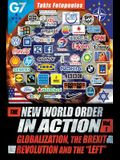 The New World Order in Action, Vol. 1: : Globalization, the Brexit Revolution and the Left