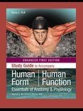 Study Guide to Accompany Human Form, Human Function, Enhanced Edition