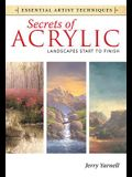 Secrets of Acrylic: Landscapes Start to Finish