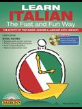 Learn Italian the Fast and Fun Way with MP3 CD [With Italian-English and MP3]