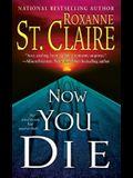 Now You Die