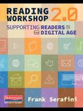 Reading Workshop 2.0: Supporting Readers in the Digital Age