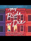 My Ride or Die Lib/E