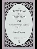 The Flowering of a Tradition: Technical Writing in England, 1641-1700