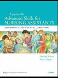 Lippincott Advanced Skills for Nursing Assistants: A Humanistic Approach to Caregiving [With CDROM]