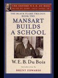 Mansart Builds a School: The Black Flame Trilogy: Book Two