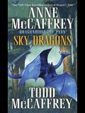 Sky Dragons: Dragonriders of Pern