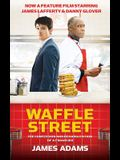 Waffle Street: The Confession and Rehabilitation of a Financier