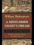 A Midsummer Night's Dream: Texts and Contexts
