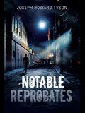 Notable Reprobates