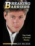 Breaking Barriers: Your Guide to Personal Mastery