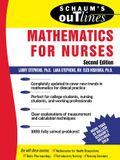 Schaum's Outline of Mathematics for Nurses: Theory and Problems of Mathematics for Nurses