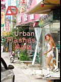 Urban Flashes Asia: New Architecture and Urbanism in Asia