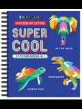 Brain Games - Sticker by Letter: Super Cool - 3 Sticker Books in 1 (in the Wild, Dinosaurs, Ocean Fun)