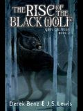 The Rise of the Black Wolf (Grey Griffins, Book 2)